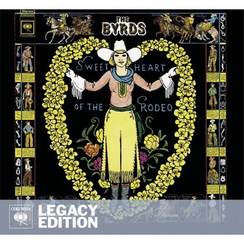 sympathy for the bootlegs sweetheart of the rodeo legacy edition the byrds. Black Bedroom Furniture Sets. Home Design Ideas
