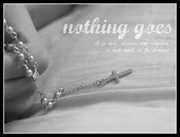 nothing goes