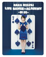 NANA MIZUKI LIVE GAMES × ACADEMY -BLUE- ジャケット画像