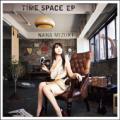 水樹奈々 27thシングル 「TIME SPACE EP」  ジャケット画像