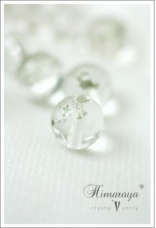 crystal-verry* クリスタルベリー *・オーナーのブログ・*-ヒマラヤ水晶 ビーズ