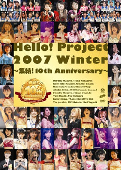 Hello ! Project 2007 Winter ~集結!10th Anniversary~