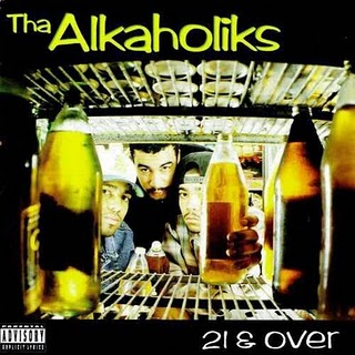 Tha Alkaholiks - 21 And Over [Cover]
