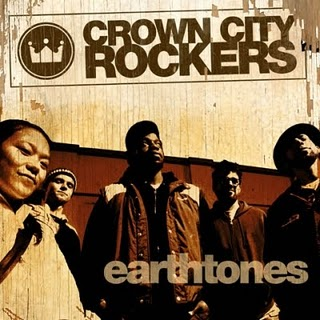 Crown City Rockers - Earthtones