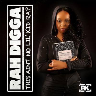 Rah Digga #8211; This Aint No Lil' Kid Rap (prod. by Nottz)