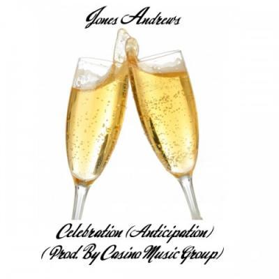 Jones Andrews #8211; Celebration (Anticipation)