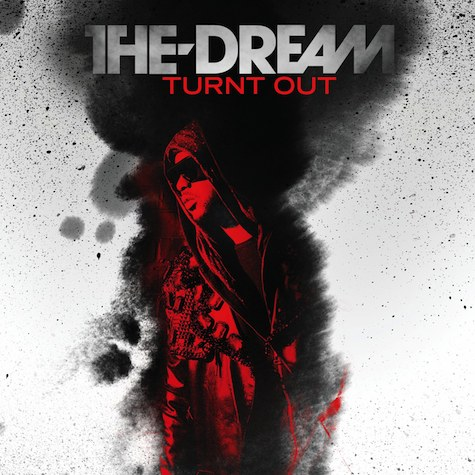 The-Dream- Turnt Out (prod. by Los Da Mystro)