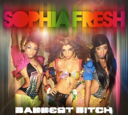 Sophia Fresh- Baddest Bitch