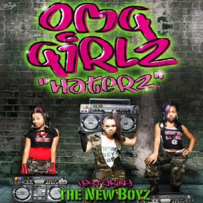 OMG Girlz Ft. New Boyz- Haterz (prod. by Bangladesh)