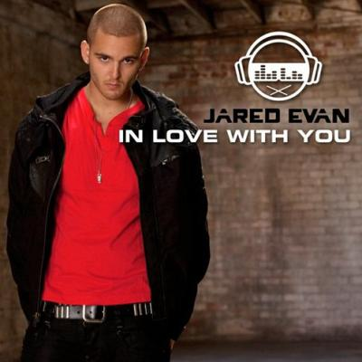Jared Evan- In Love With You