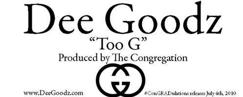 Dee Goodz#8211; Too G