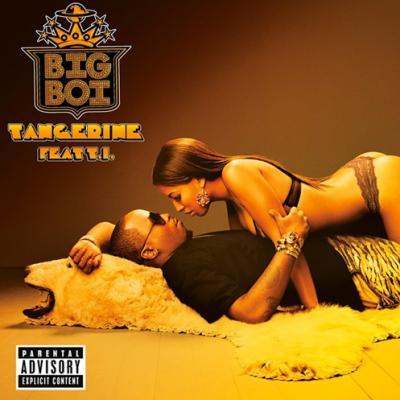Big Boi- Tangerine (Ft. T.I.) [CDQ]