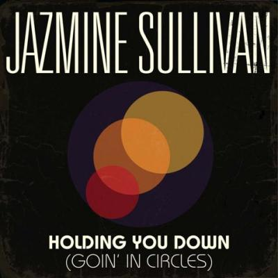 Jazmine Sullivan Holding You Down (Dirty)
