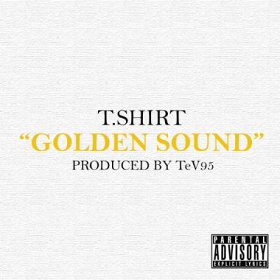 T.Shirt- Golden Sound (prod. by TeV95)