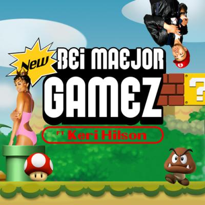 Bei Maejor- Gamez (Ft. Keri Hilson)