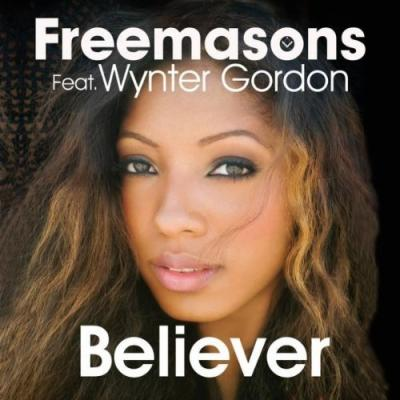Freemasons- Believer (Ft. Wynter Gordon)