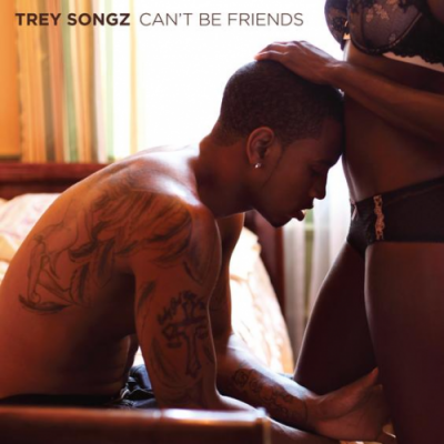 Trey Songz- Can't Be Friends