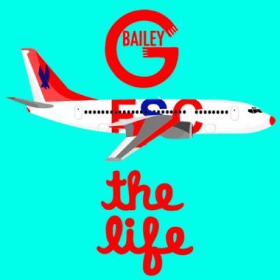 G. Bailey- The Life