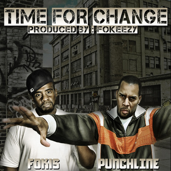 Punchline (of emc)  Fokis- Time For Change
