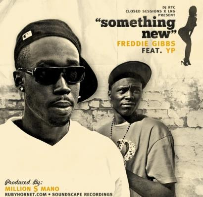 Freddie Gibbs Ft. YP #8211; Something New