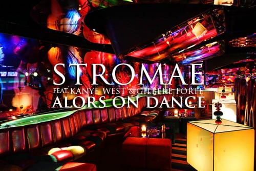 Stromae (feat. Kanye West x Gilbert Forte) Alors On Dance