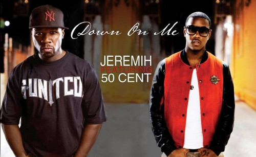 Jeremih- Down On Me (Ft. 50 Cent)