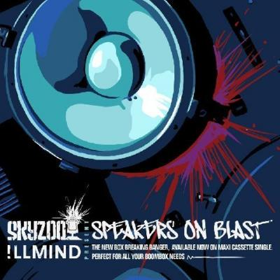 Skyzoo  !llmind- Speakers On Blast