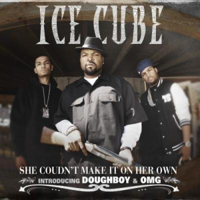 Ice Cube- She Couldn't Make It On Her Own (Ft. Doughboy  OMG) (Clean x Dirty Versions)
