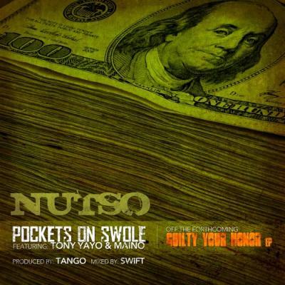 Nutso ft. Tony Yayo  Maino #8211; Pockets On Swole