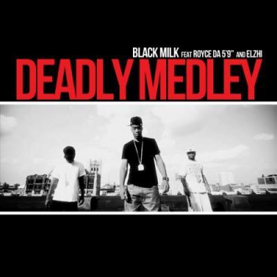 Black Milk Ft. Royce Da 5'9″  eLZhi- Deadly Medley