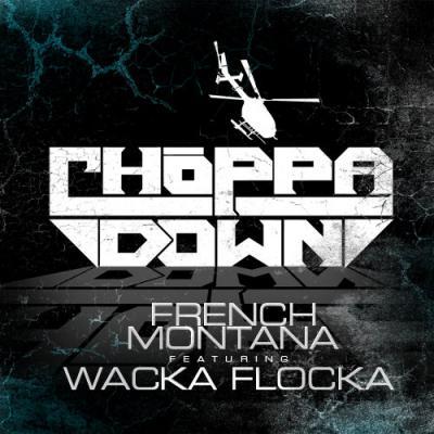 French Montana Ft. Waka Flocka #8211; Choppa Choppa Down (prod. by Billionaire Boyscout) [Mastered]