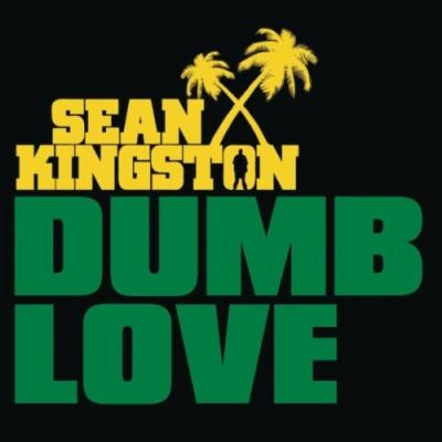 Sean Kingston- Dumb Love