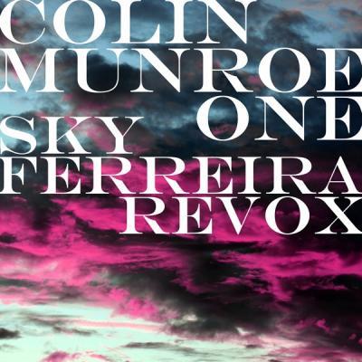 Colin Munroe #8211; One (Sky Ferreira Revox)