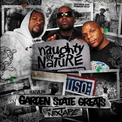 Naughty by Nature  Garden State Greats- Hood Shit