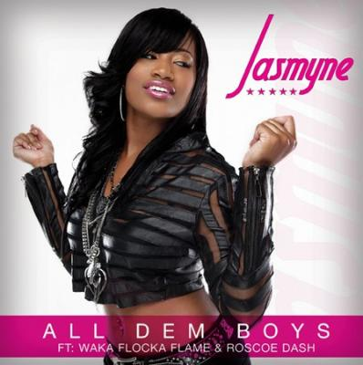 Jasmyne ft. Waka Flocka  Roscoe Dash #8211; All Dem Boys