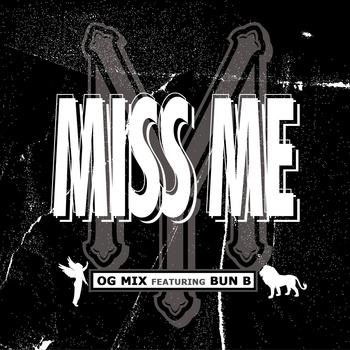 Drake (feat. Bun B) Miss Me (OG Mix)