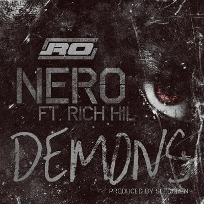 Nero #8211; Demons ft. Rich Hil (prod. by Sledgren)