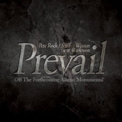 Pete Rock  Smif-N-Wessun- Prevail (Ft. Raekwon)