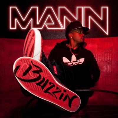 Mann- Buzzin' (prod. by JR Rotem)