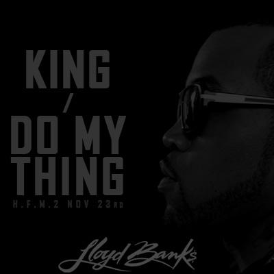 Lloyd Banks- KingDo My Thing
