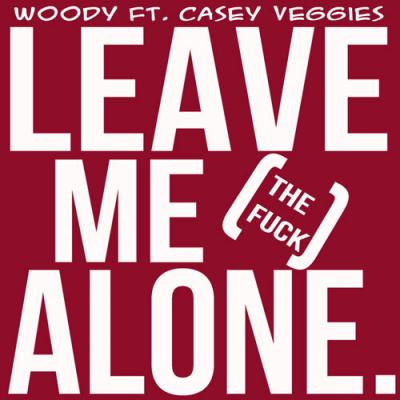 Woody ft. Casey Veggies #8211; Leave Me Alone