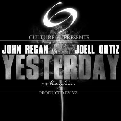 John Regan- Yesterday (ft. Joell Ortiz  Meylin)