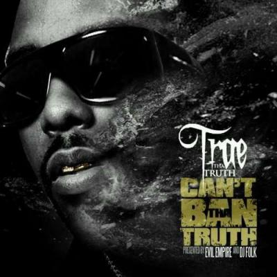 Trae Tha Truth (feat. Wyclef Jean) The Radio Won't Play This
