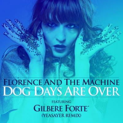 Gilbere Forte #8211; Dog Days Are Over (Yeasayer Remix)