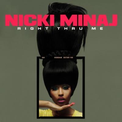 Nicki Minaj #8211; Right Through Me