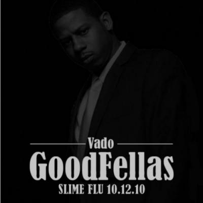 Vado- Goodfellas