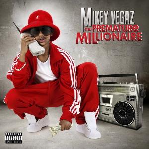 Mikey Vegaz- Go Hard