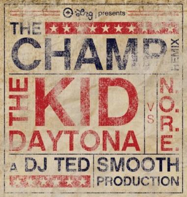 The Kid Daytona ft. N.O.R.E. #8211; The Champ (Remix)