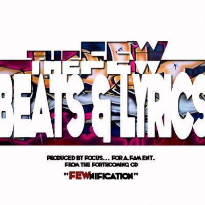 The Few#8211; Beats  Lyrics (prod. by Focus)