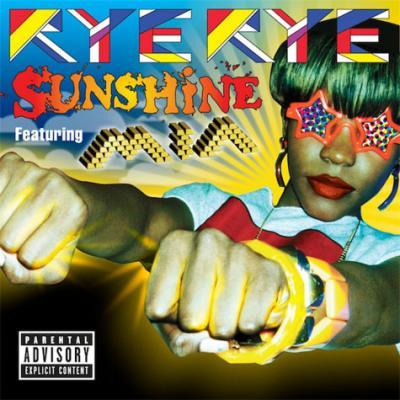 Rye Rye- Sunshine (Ft. M.I.A.)